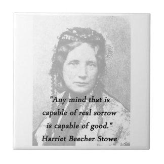 Any Mind - Harriet Beecher Stowe Tile