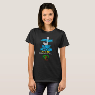 Any Name Family Reunion with Any Date - T-Shirt