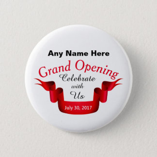 Any Name Grand Opening - 2 Inch Round Button