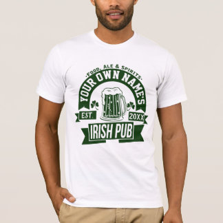 ANY Name Irish Pub | Personalized St Patrick's Day T-Shirt