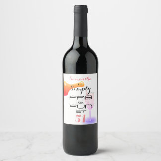 (Any Name) is Simply FAB & FUN at 51 - Wine Label