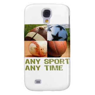 Any Sport Any Time Samsung Galaxy S4 Cases