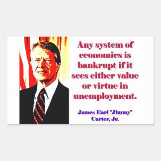 Any System Of Economics - Jimmy Carter