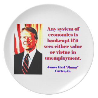 Any System Of Economics - Jimmy Carter Party Plates
