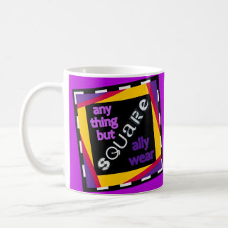 Any Thing But Square Ally Wear Coffee Mug