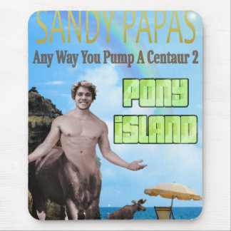 Any Way You Pump A Centaur 2 Mouse Pad