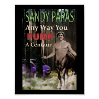 Any Way You Pump A Centaur Poster