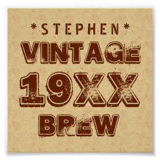 Any Year VINTAGE BREW Grunge Text Gold G11Z1 Poster