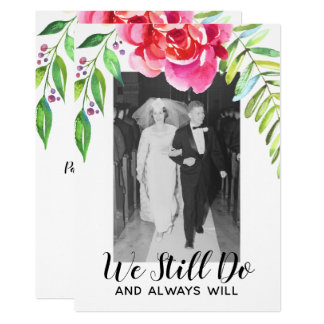ANY YEAR - Wedding Anniversary & Photo We Still Do Card