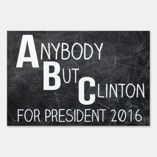 Anybody But Clinton ABC Funny Anti-Hillary Sign