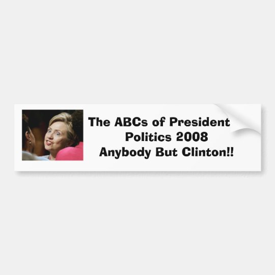Anybody But Clinton Bumper Sticker