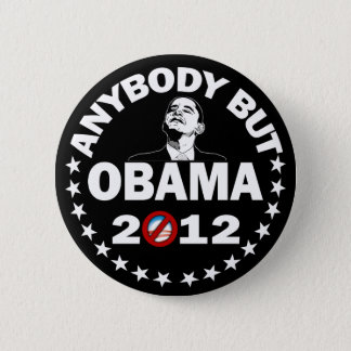 Anybody But Obama 2012 - Election 2012 2 Inch Round Button