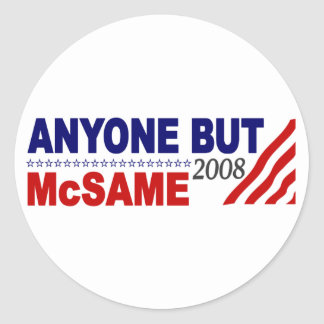 Anyone But Mcsame Classic Round Sticker