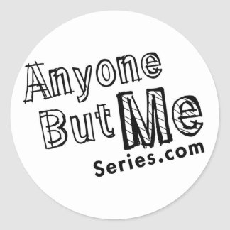 Anyone But Me sticker