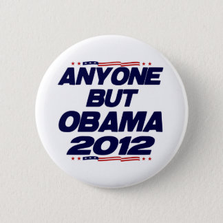Anyone But Obama 2012 2 Inch Round Button