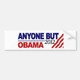 Anyone But Obama 2012 Bumper Sticker