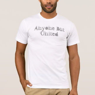 Anyone But United T-Shirt