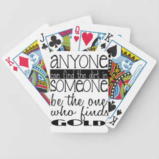 Anyone can find the dirt in someone....Gold Poker Deck