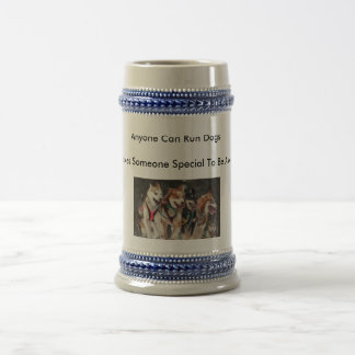 Anyone Can Run Dogs 22 oz. Beer Stein