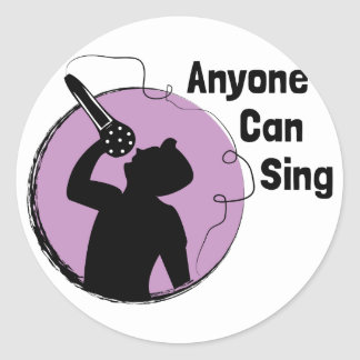 Anyone Can Sing Round Sticker