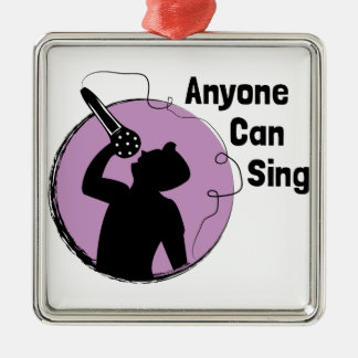 Anyone Can Sing Silver-Colored Square Ornament