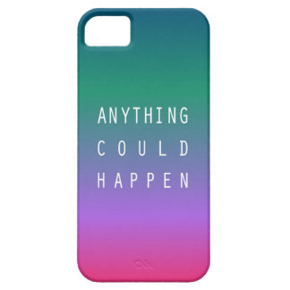 Anything could happen iPhone 5 cover