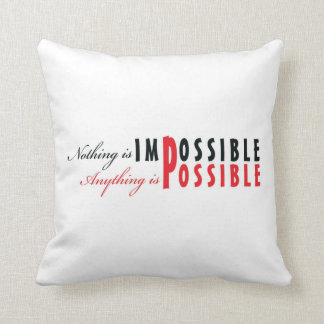 Anything Is Possible - Affirmation Pillow