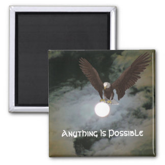 Anything Is Possible Eagle Inspirational Magnet