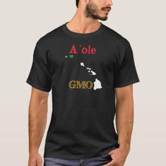 A'ole GMO Hawaiian Anti GMO T-Shirt