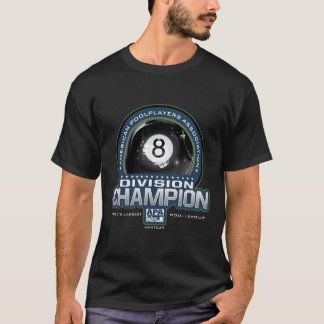 APA 8 Ball Division Champs T-Shirt