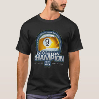 APA 9 Ball Division Champs T-Shirt