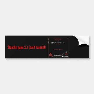 Apache papa 2 1 part scandal bumper stickers