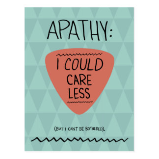 Apathy: I Could Care Less Postcard