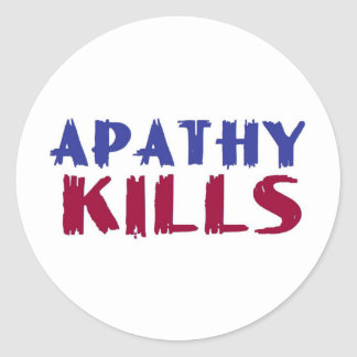 apathy kills round sticker