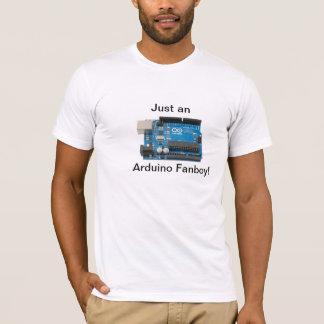 Apenas um Fanboy de Arduino! T-Shirt