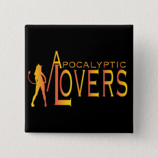 Apocalyptic Lovers Button! 2 Inch Square Button