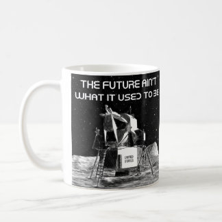 Apollo: The Future Ain't What It Used To Be Coffee Mug