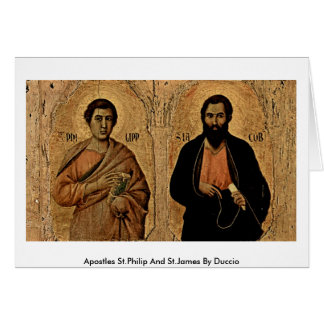 Apostles St.Philip And St.James By Duccio Card