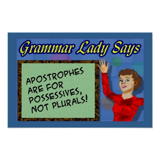Apostrophes are for Possessives Posters