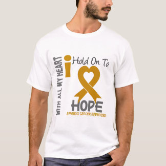 Appendix Cancer I Hold On To Hope T-Shirt