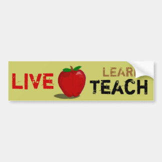 apple for teach,  live learn teach bumper sticker