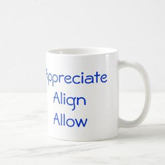 Appreciate, Align, Allow Basic White Mug
