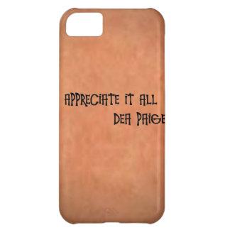 APPRECIATE IT ALL iPhone 5C CASE
