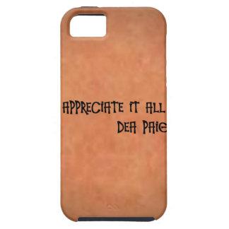 APPRECIATE IT ALL iPhone 5 COVERS