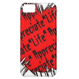 Appreciate Life iPhone 5C Covers