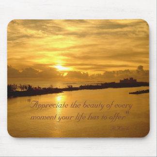 """Appreciate sunset, """"Appreciate the beauty of ev... Mouse Pad"""