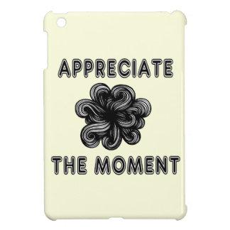 """""""Appreciate the Moment"""" iPad Mini Case"""