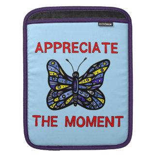"""Appreciate the Moment"" Ipad Soft Case iPad Sleeves"