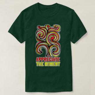"""""""Appreciate the Moment"""" Men's T-Shirt"""