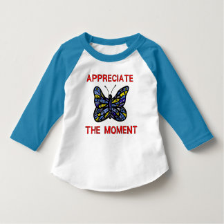 """Appreciate the Moment"" Toddler 3/4 Sleeve Raglan T-Shirt"